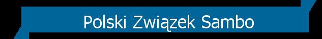 pzsambo.pl – Polski ZwiÄ?zek Sambo